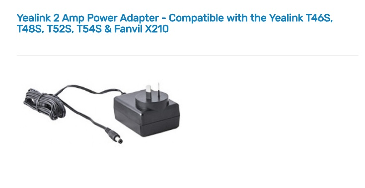 Yealink 2 Amp Power Adapter Compatible with the Yealink T46S, T48S, T52S, T54S & Fanvil X210